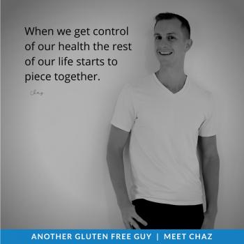 Gluten Free Guys: Meet Chaz!