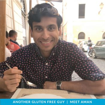 Gluten Free Guys: Meet Aman!